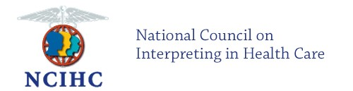 NCIHC National Council on Interpreting in Health Care